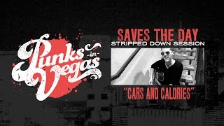 """Saves the Day """"Cars and Calories"""" Punks in Vegas Stripped Down Session"""