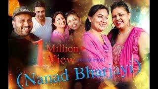 Nanad Bharjayi || Naz Mandy || Punjabi Funny Video || Mr Sammy Naz 007 || Pardeep Sharma