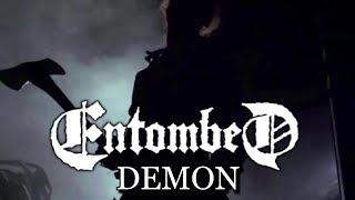 Entombed - Demon