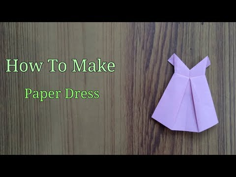 How To Make  Paper Dress / Easy Crafts ! DIY  #TinySteps , #origami