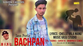 Bachpan    Jass Poria    Latest Punjabi Song 2018 #Maina Cassettes