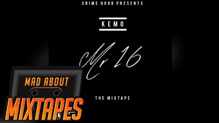Kemo - So Gone ft Monica Remix [Mr 16] | MadAboutMixtapes