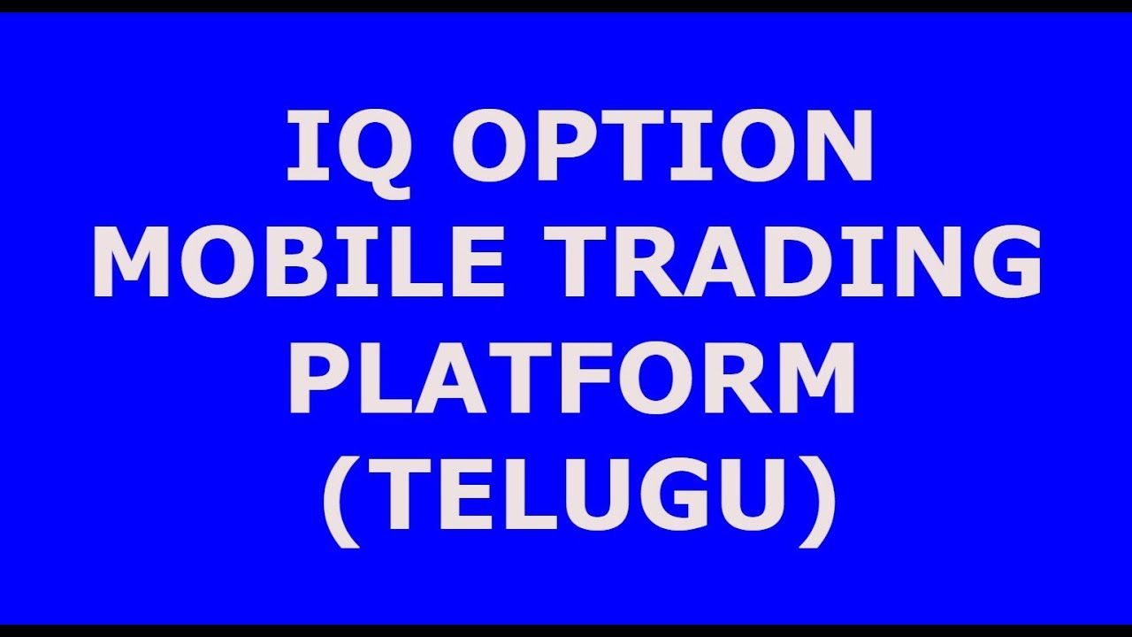 Iq Option Trading in Mobile (TELUGU) | Binary Options
