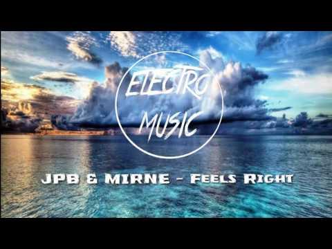 JPB & MIRNE - Feels Right