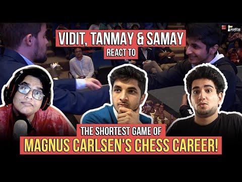 Reaction to Magnus Carlsen's shortest game | Ft. Vidit Gujrathi, Tanmay Bhat, Samay Raina