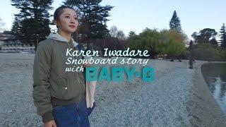 Karen Iwadare Snowboard story with BABY-G 岩垂かれん 検索動画 3