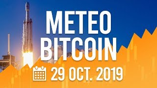 La Météo Bitcoin FR - Mardi 29 octobre 2019 - Analyse Crypto Fanta