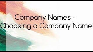 Company Names - Choosing a Company Name