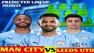 My prediction, man city vs leeds united. thanks all.line up cityline 2020line 2021man best lineup 2020squad city.comman ...
