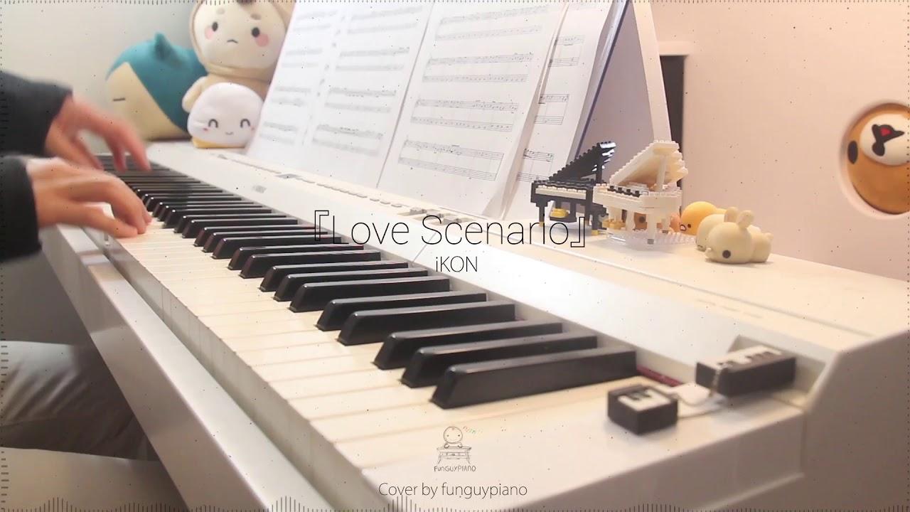 Ikon Love Scenario Piano Cover Youtube