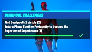 Find Deadpool's 2 Pistols & Enter a Phone Booth or Portapotty - Fortnite Deadpool Challenges