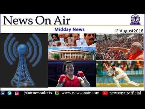 Midday News -1st August 2018