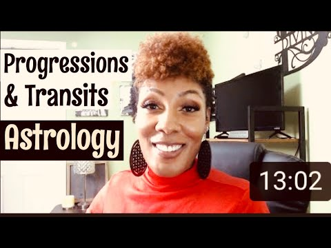 Progressions & Transits (How We Grow In Astrology)