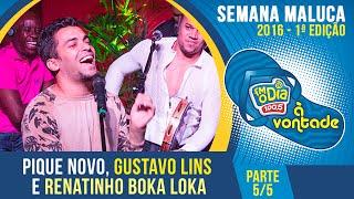 Pique Novo, Gustavo Lins e Renatinho Boka Loka - Parte 5/5