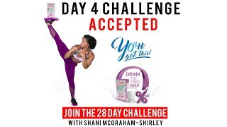Day 4: Serge 28 Day  You Got This Challenge with Shani McGraham Shirley