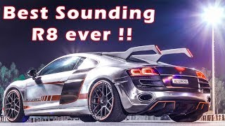 Thunderous loud Audi R8 you will ever hear !!