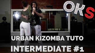 Urban Kizomba Tutorial - Intermediate Move #UI1 🎓 OKS 🎓