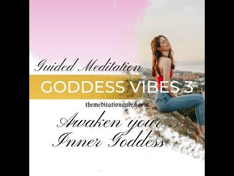 Ep. 49 ~ Guided Meditation ~ Awaken Your Inner Goddess