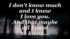 DON'T KNOW MUCH (Lyrics) - LINDA RONSTADT / AARON NEVILLE