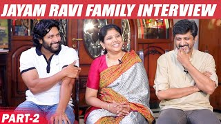 Interview With Daddy Jayam Ravi Family Interview Part 2