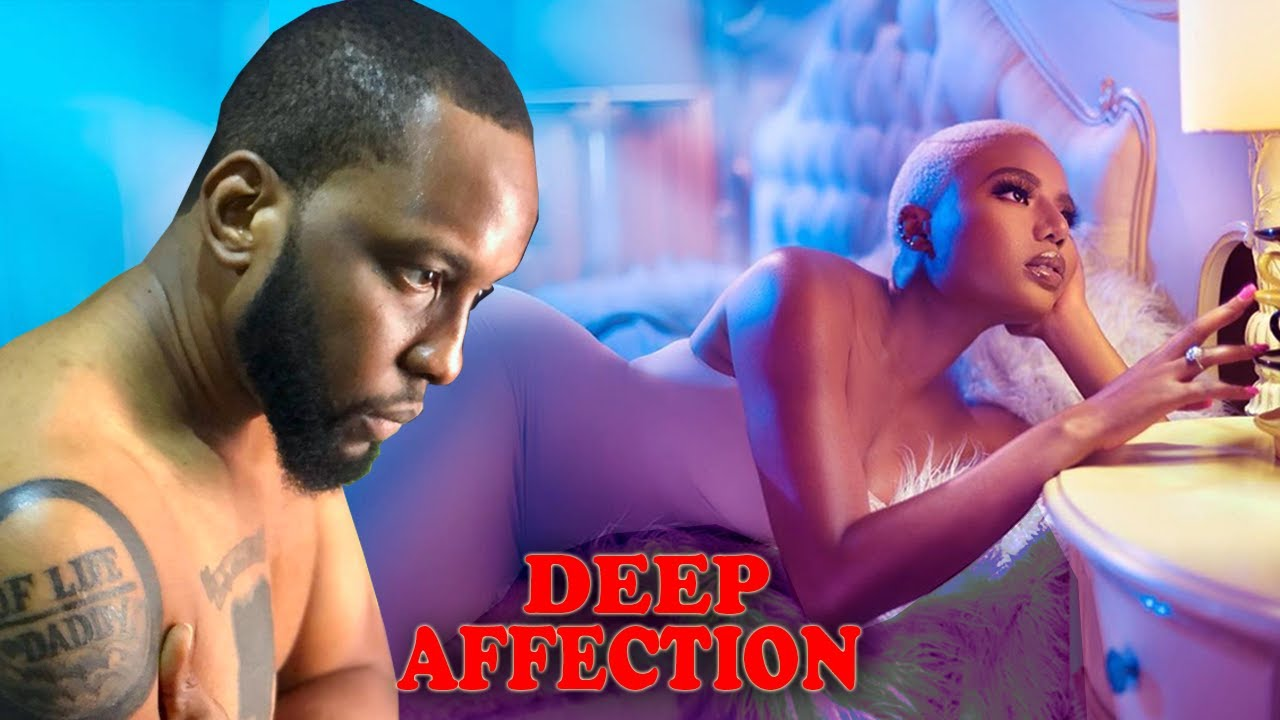 Download DEEP AFFECTION( BEST OF RAY EMODI 2021 LATEST NIGERIAN MOVIES)2021 NIGERIAN MOVIES