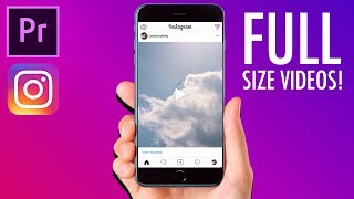 Video How to create FULL SIZE VIDEO posts for INSTAGRAM in Adobe Premiere Pro! (Portrait, Square, Stories) download MP3, 3GP, MP4, WEBM, AVI, FLV Oktober 2018