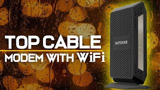 10 Best Cable Modems With WiFi 2019