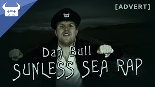 SUNLESS SEA RAP | Dan Bull