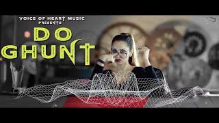 Do Ghunt Pilade (Daaru Anthem) | Raman Kapoor | Marshall Sehgal | Latest Party Songs 2017 | VOHM