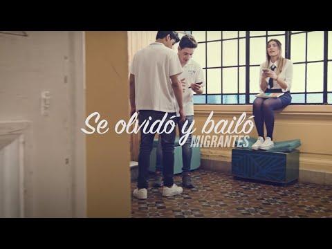 Migrantes - Se olvidó y bailó ft. Belen Palaver | Video Of