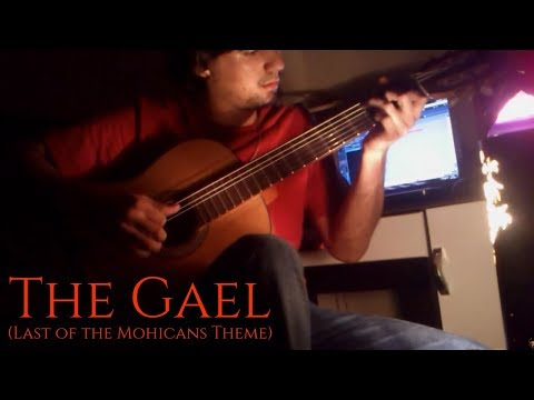 01. The Gael (The Last Of The Mohicans Theme) - Classical Guitar by Luciano Renan