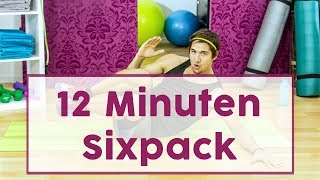 Sexy Sixpack: Das 12 Minuten Work the Abs-Workout