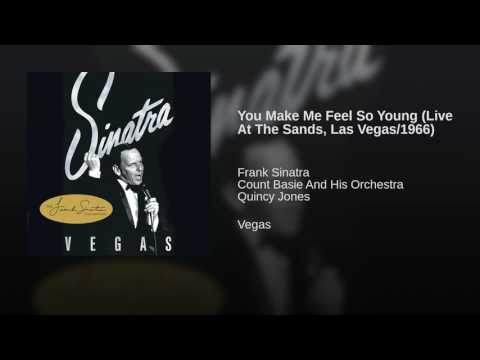 You Make Me Feel So Young (Live At The Sands, Las Vegas/1966)