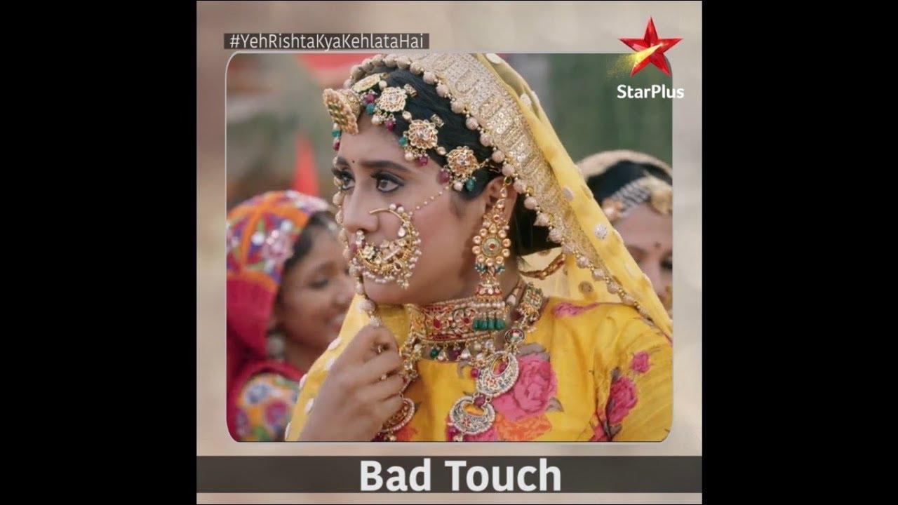 Download Yeh Rishta Kya Kehlata Hai | Bad Touch