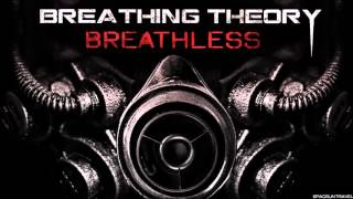 Breathing Theory  -  Breathless