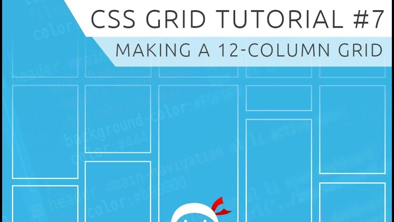 CSS Grid Tutorial #7 - Create a 12-Column Grid