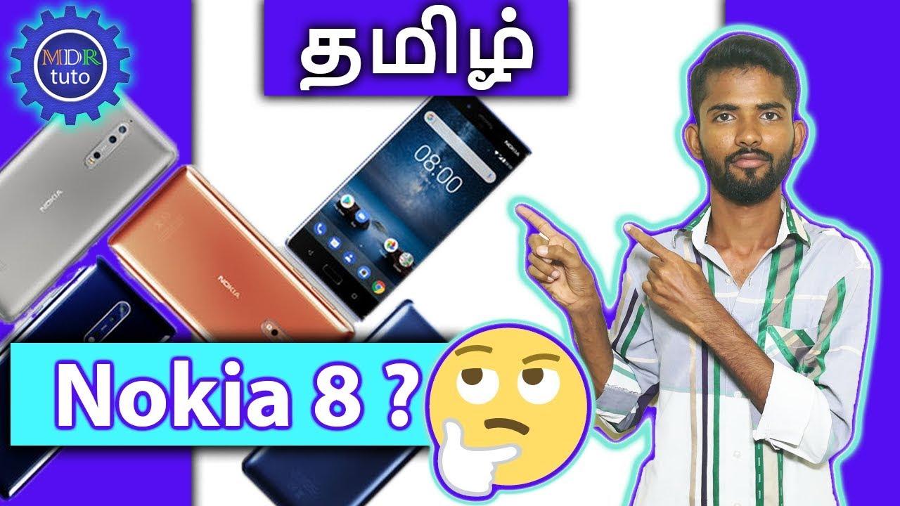 [ Mumbai Tamil ] Nokia 8 ? Specification | Bothies Effects | Flagship |  worth it ?