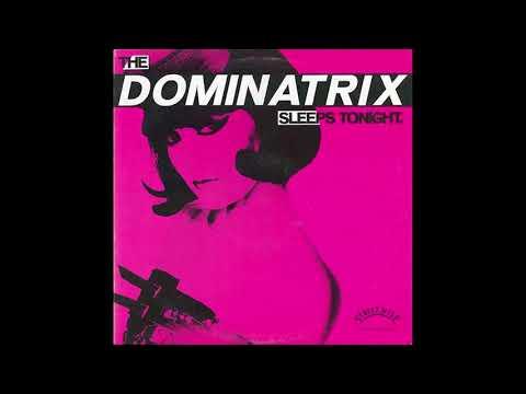 Dominatrix - The Dominatrix Sleeps Tonight, 12in single