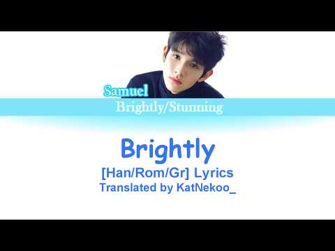 Samuel - Brightly (Han/Rom/Greek) Color Coded Lyrics