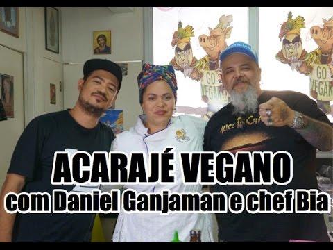 Acarajé vegano com Daniel Ganjaman | Panelaço do João Gordo
