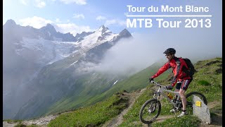 Tour du Mont Blanc on MTB / VTT 2013