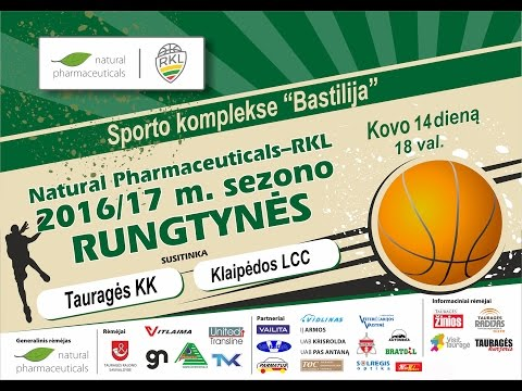 TVK tiesiogiai . RKL A . Tauragės KK - Klaipėdos LCC . 3-os rungtynės