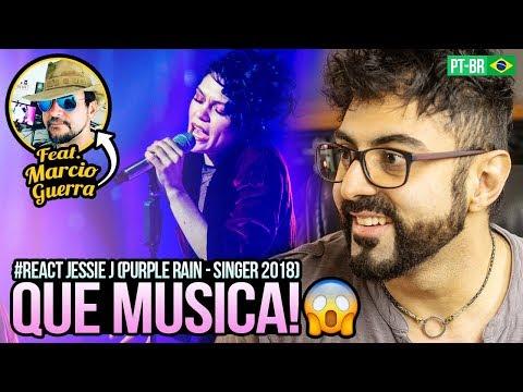 REAGINDO a Jessie J - Purple Rain Singer2018 feat MARCIO GUERRA CANTO