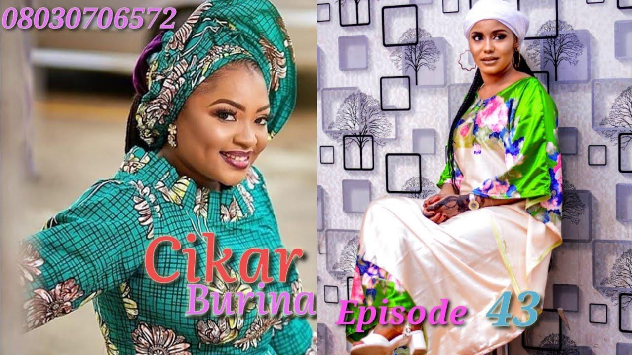 Download Cikar Burina Episode 43 Latest Hausa Novels December 12/2020