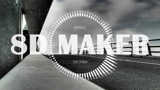 송민호 (MINO) - 걔 세 (I'm Him) [8D TUNES / USE HEADPHONES] 🎧