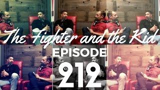The Fighter and the Kid - Episode 212