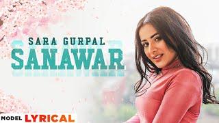 Sara Gurpal (Model Lyrical) | Sanawar | Dilpreet Dhillon | Desi Crew | Latest Punjabi Song 2021