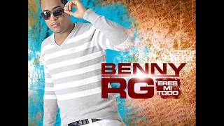 Eres mi todo merengue Benny Rodriguez