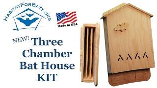 Three Chamber Bat House Kit - Introduction
