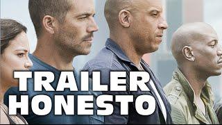 Trailer Honesto- Furious 7